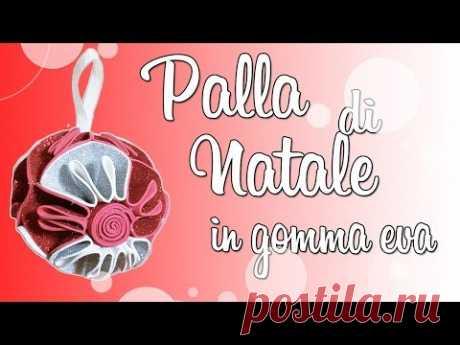 DIY PALLA DI NATALE IN GOMMA EVA #2