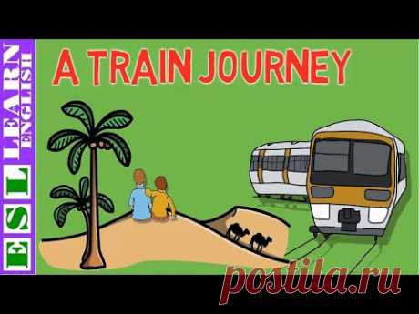 Learn English Through Story ★ Subtitles ✦ A TRAIN JOURNEY
