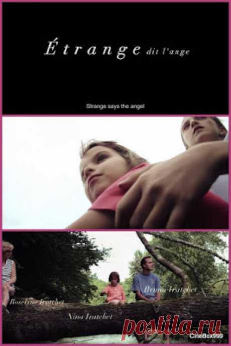 Cinema Paradise: Étrange dit l'ange / Strange Says The Angel. 2017. HD.