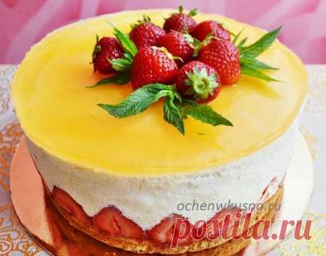 Торт «ФРЕЗЬЕ» с клубникой- французский популярный десерт, очень вкусный! | Готовим вкусно и по-домашнему