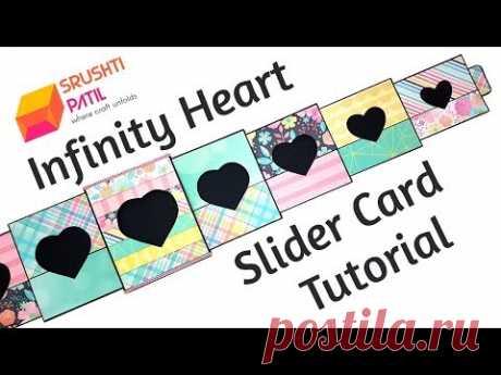 Infinity Heart Slider Card Tutorial by Srushti Patil