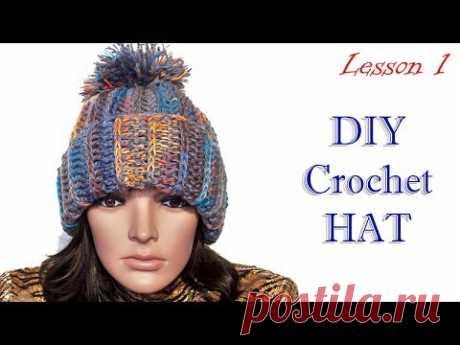Как вязать Шапку за 2 часа МК1 / How to crochet Hat in 2 hours DIY