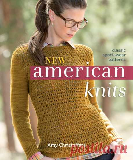 """New American Knits: Classic Sportswear Patterns"" 2014г."