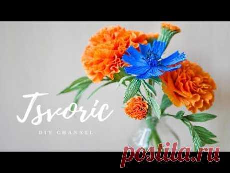 БАРХАТЦЫ / Цветы из бумаги /DIY TSVORIC