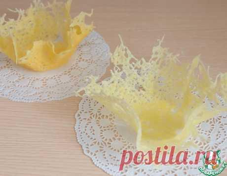 Сырные корзиночки для салатов – кулинарный рецепт
