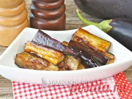 Карамелизованные баклажаны — рецепт с фото Эта вкусная, пикантная закуска из баклажанов подойдет даже для праздничного стола.