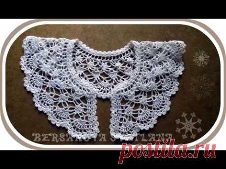 Ажурный воротничок крючком. Вариант 3.Crochet collar