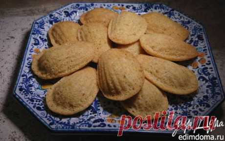Цитрусовое печенье «Мадлен» | Кулинарные рецепты от «Едим дома!»
