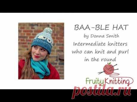 Fruity Knitting Tutorial - The Baa-ble Hat