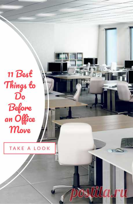 Do you have an upcoming office move? If yes, these are some of the things you must do before moving to an office.