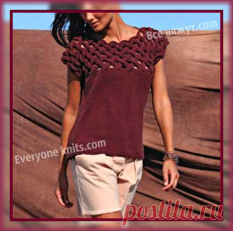 ЛЕТНИЙ ТОП БЕЗ РУКАВОВ СПИЦАМИ С КОКЕТКОЙ ПЛЕТЁНЫМ УЗОРОМ. | Все вяжут.сом/Everyone knits.com |