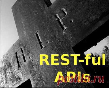 RESTful APIs, the big lie – Michael S. Mikowski – SPA (UI/UX/server) architect and author
