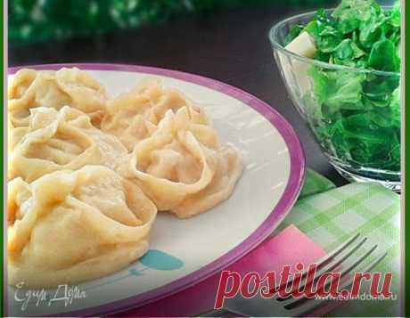 Манты рецепт 👌 с фото пошаговый   Едим Дома кулинарные рецепты от Юлии Высоцкой