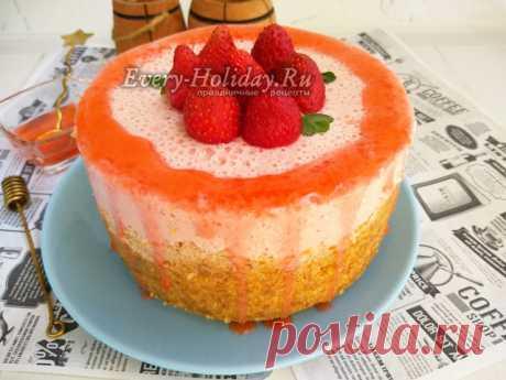 Торт с клубникой без выпечки, рецепт с фото