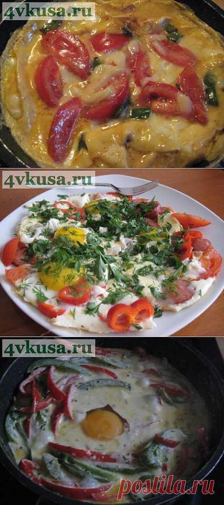 Вариации с яйцом. | 4vkusa.ru