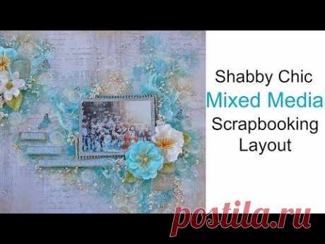 (4353) Mixed Media- Shabby Chic Scrapbook Layout - YouTube