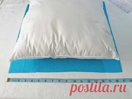 Как сшить идеально сидящую наволочку на подушку (Шитье и крой) – Журнал Вдохновение Рукодельницы