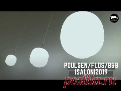 Poulsen, Flos, B&B. iSaloni2019