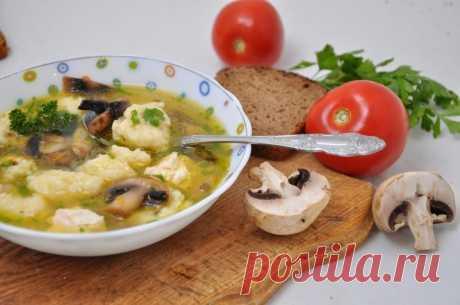 Грибной суп с галушками — Sloosh – кулинарные рецепты