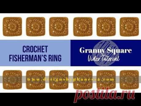 Crochet Fisherman's Ring Granny Square Tutorial