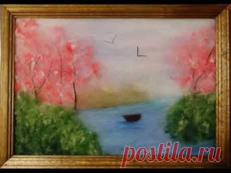 """La Clase maestra """"Весна"""". La pintura de lana para los principiantes."""
