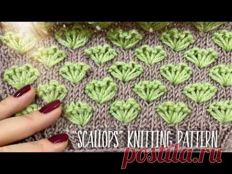 """Вяжем изумительный узор """"Scallops"""" спицами / How to knit Beautiful Pattern"""