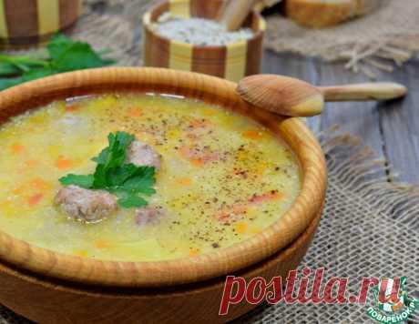 Суп кукурузный с фрикадельками – кулинарный рецепт