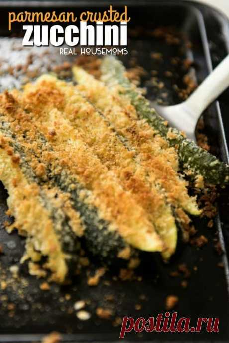 Super Easy Parmesan Crusted Zucchini - Real Housemoms