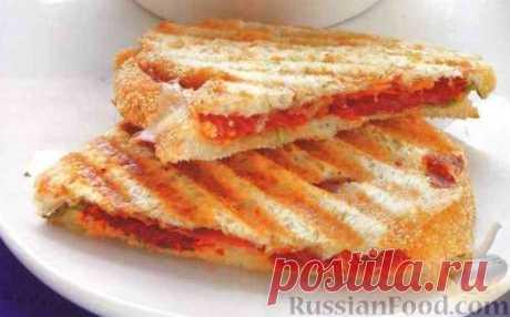 Рецепт: Сэндвичи на пресс-гриле на RussianFood.com