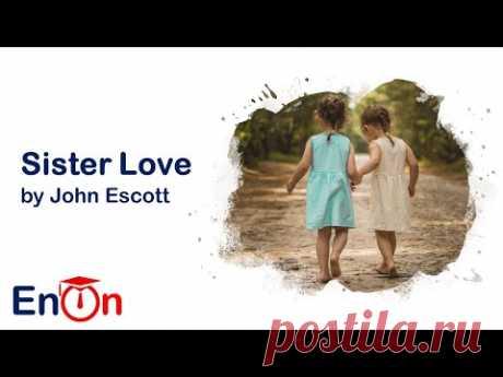 Sister Love by John Escott
