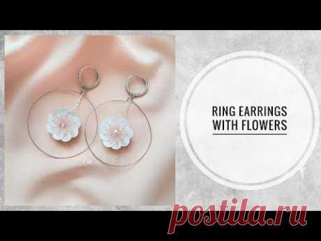 #МК - Серьги-кольца с цветочками | #Tutorial - Hoop earrings with a flower