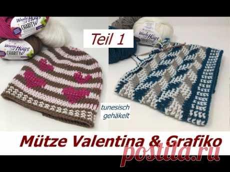 Mütze Tunesisch Häkeln - Valentina + Grafiko mit Veronika Hug - Teil 1