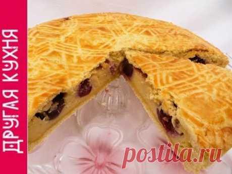 Баскский пирог с черешней (вишней). Зажмурься от удовольствия!
