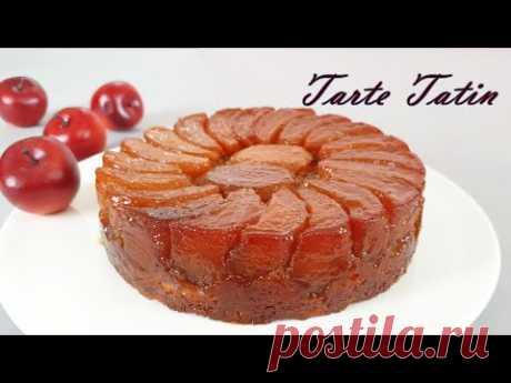 Лучший рецепт яблочного пирога / Тарт Татен / Французский яблочный пирог