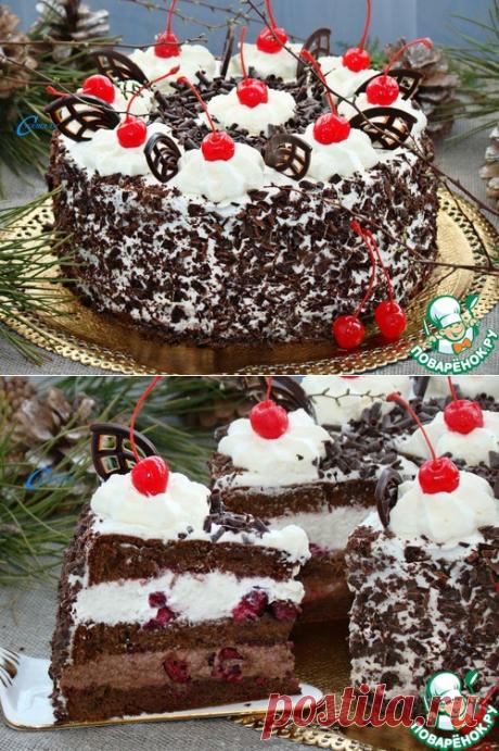 Шварцвальдский вишневый торт » Черный лес»
