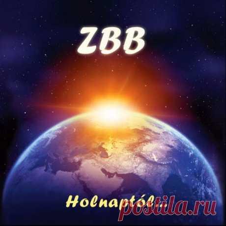 Zbb - Holnaptól... (2012)