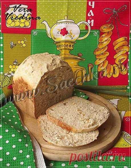 Хлеб на сыворотке | рецепты на Saechka.Ru