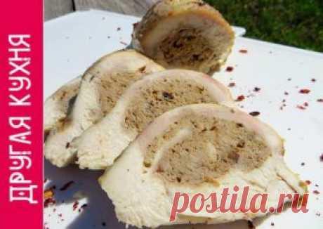 Вкуснее, чем колбаса - фаршированная грудка Автор рецепта Другая Кухня-Валерия - Cookpad