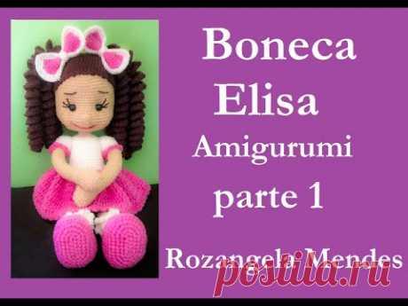 Boneca Elisa  - #Amigurumi Parte 1