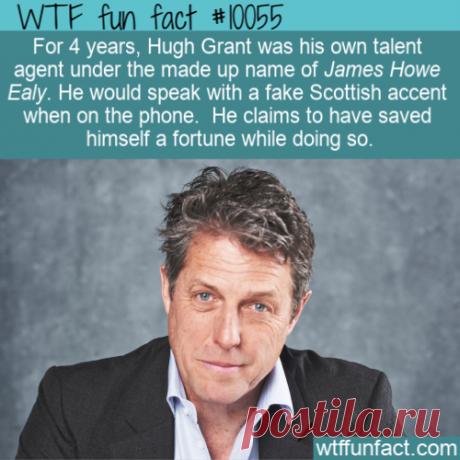 WTF Fun Fact – Hugh Grant Talent Agent – Top Best Celebrity Blogs