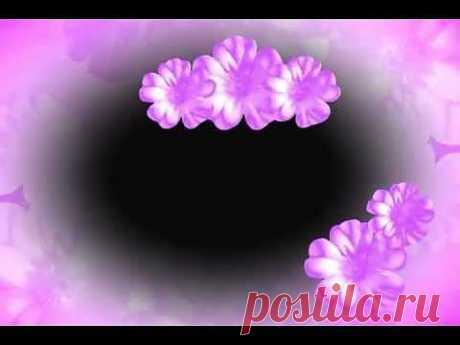 ▶ Футаж-вращающиеся цветы.zip - YouTube