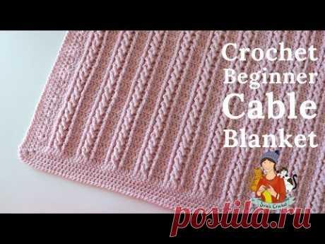 Crochet Easy Beginner Cable Blanket Tutorial