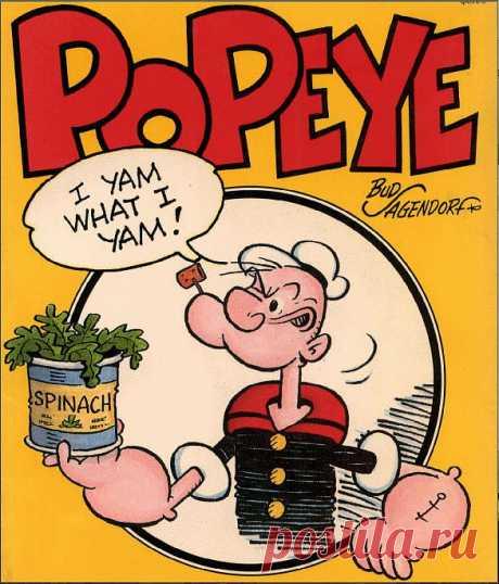 La espinaca era añadida en las películas de dibujos animados sobre Popaye (primeramente el héroe de los tebeos) en 30 años del siglo 20. Los niños querían Popayya y por eso más comían con mucho gusto hortalizas y la espinaca, las ventas llamadas han vivificado la producción de la espinaca en los bancos.