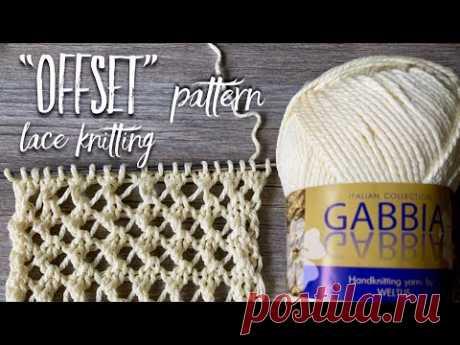 "Необычная АЖУРНАЯ СЕТКА для майки спицами ""Offset"" / Beautiful Lace Knitting Pattern for TOP"