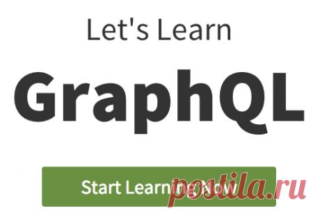 Let's Learn GraphQL   Learn GraphQL