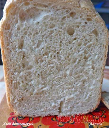 Печем в хлебопечке. Хлеб деревенский.