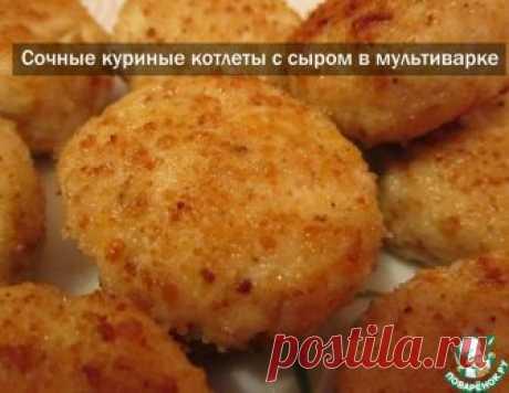 Сочные куриные котлеты в мультиварке – кулинарный рецепт