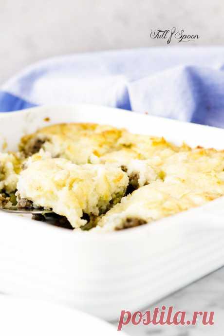 Пастуший пирог | Full Spoon - персональный кулинарный блог!