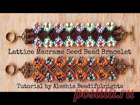 Lattice Macrame Seed Bead Bracelet Tutorial