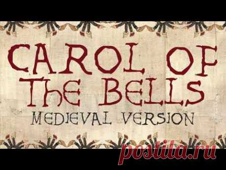 CAROL OF THE BELLS | Medieval Bardcore Version